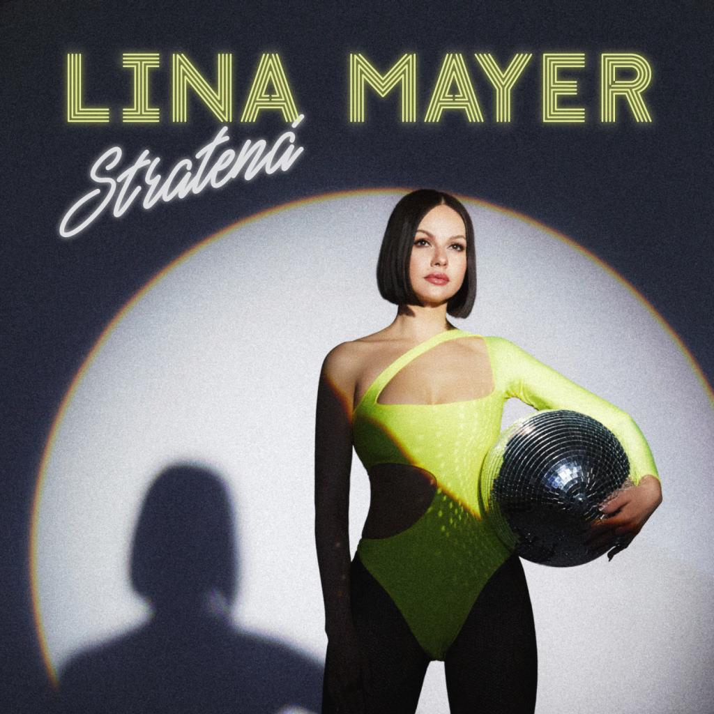 Lina Mayer nová skladba